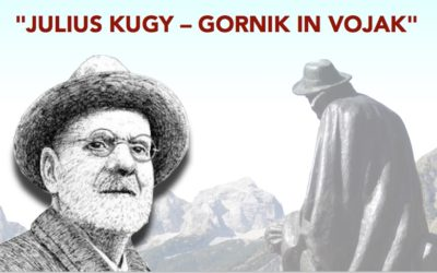 """JULIUS KUGY – GORNIK IN VOJAK"""